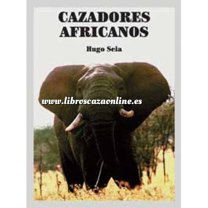 Imagen Relatos de caza Cazadores Africanos