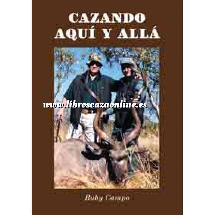 Imagen Relatos de caza Cazando Aquí y Allá