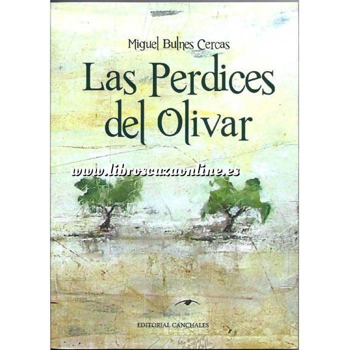 Imagen Relatos de caza Las perdices del olivar
