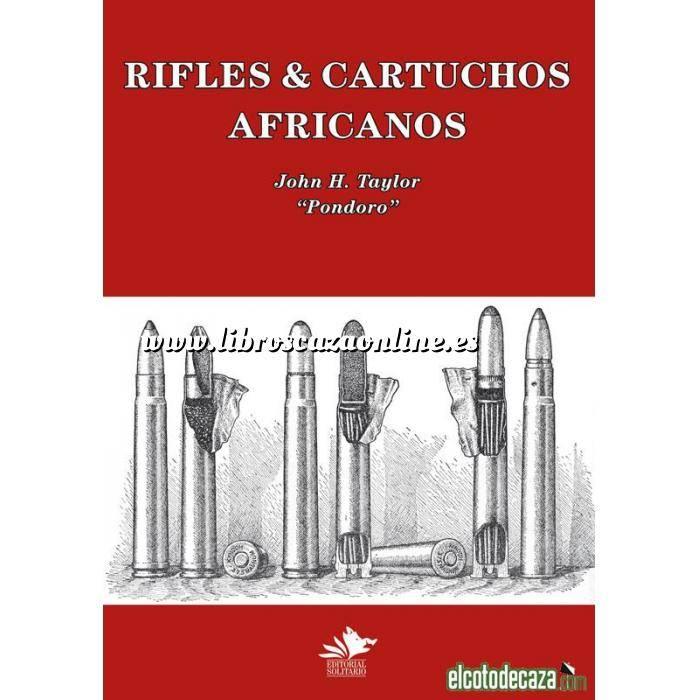 Imagen Relatos de caza Rifles & Cartuchos Africanos