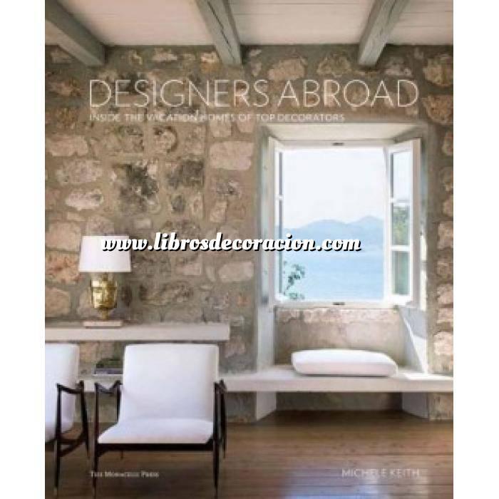 Imagen Decoración junto al mar Designers Abroad: Inside the Vacation Homes of Top Decorators