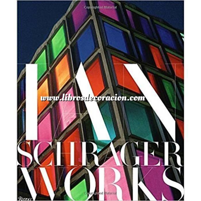 Imagen Decoradores e interioristas Ian Schrager: Works