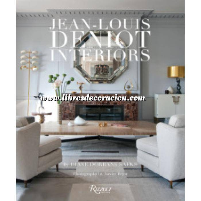 Imagen Decoradores e interioristas Jean-Louis Deniot  Interiors
