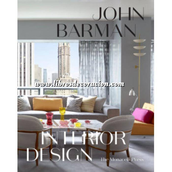 Imagen Decoradores e interioristas John Barman Interior Design