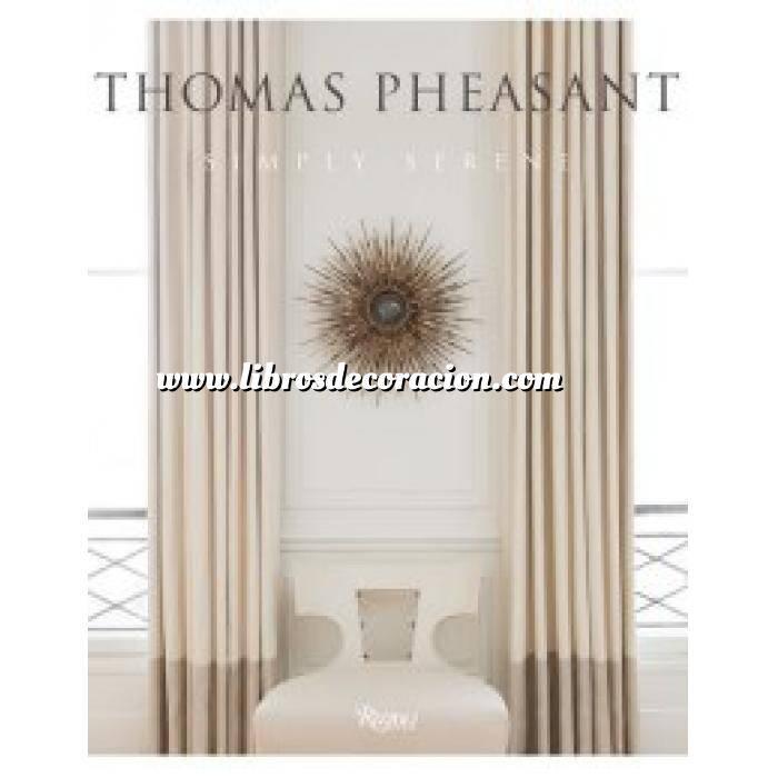 Imagen Decoradores e interioristas Thomas Pheasant: Simply Serene