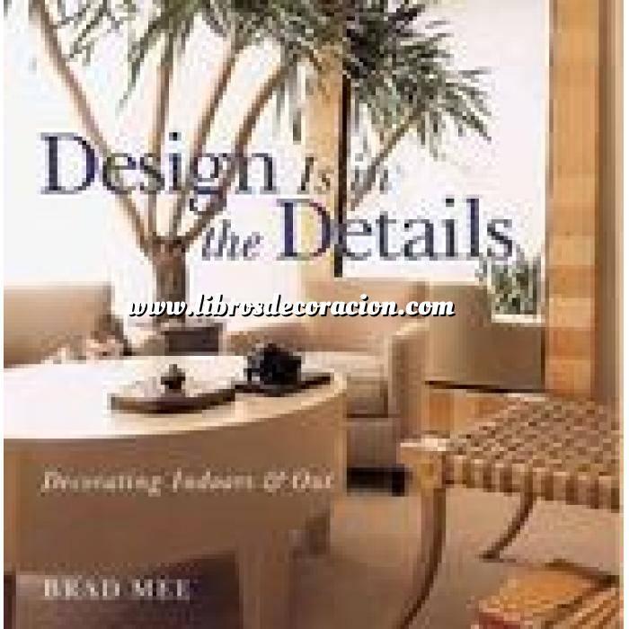 Imagen Detalles decorativos Design is in the details. decorating indoors & out