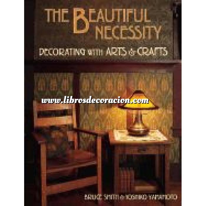 Imagen Detalles decorativos The beautiful necessity. Decorating with arts & crafts
