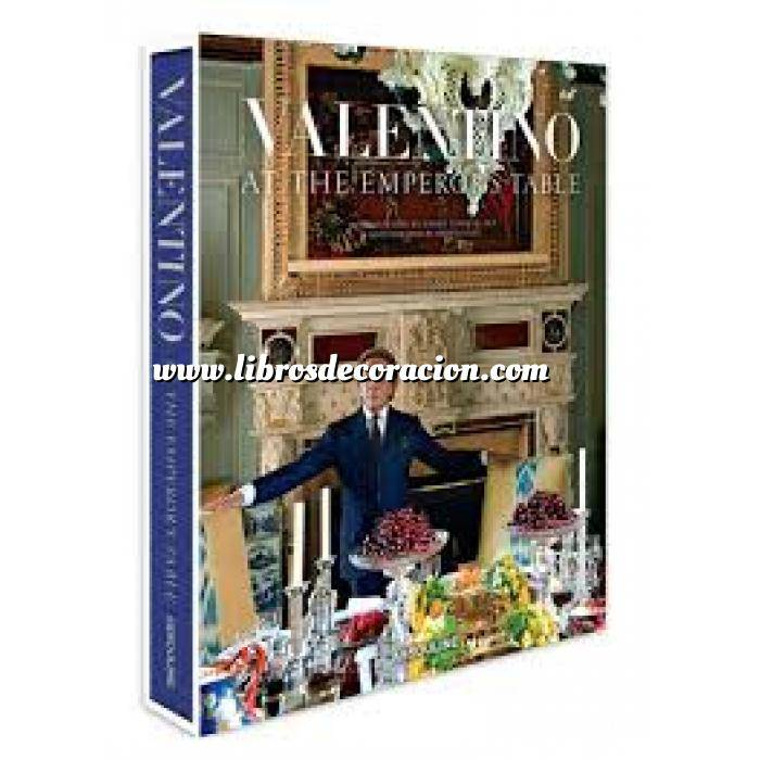 Imagen Presentación de mesas y arreglos florales Valentino: At the Emperor's Table