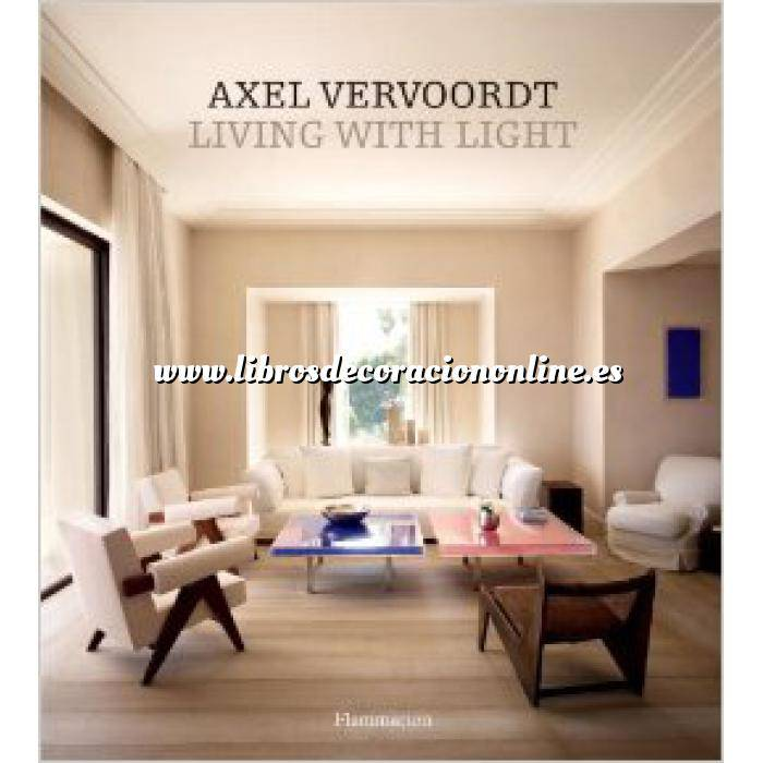 Imagen Decoradores e interioristas Axel Vervoordt.Living with Light