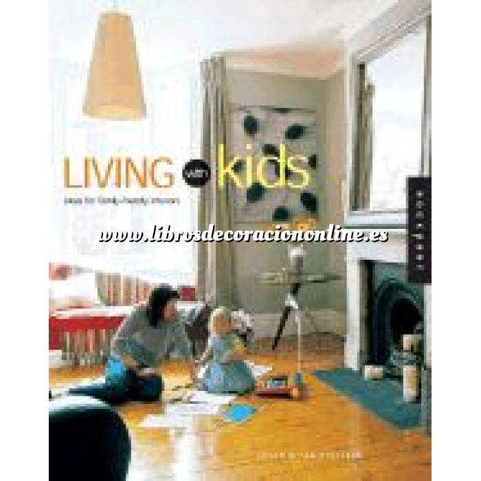 Imagen Decoradores e interioristas Living with kids. Ideas and solutions for family-friendly interiors