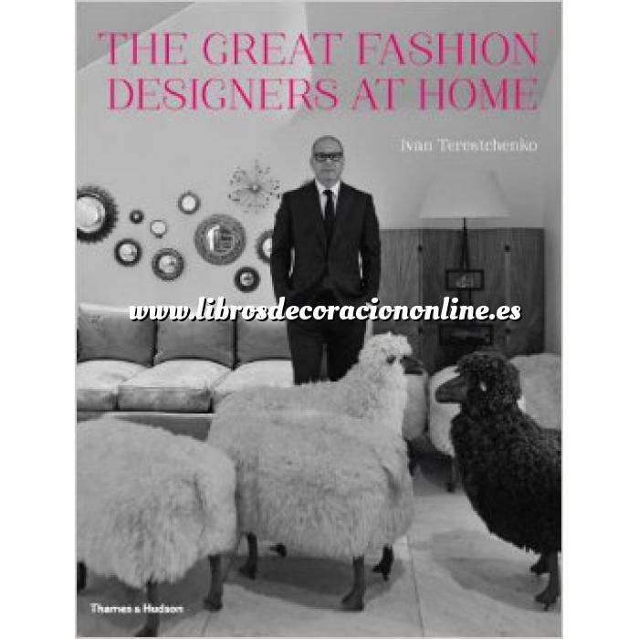 Imagen Decoradores e interioristas The Great Fashion Designers at home