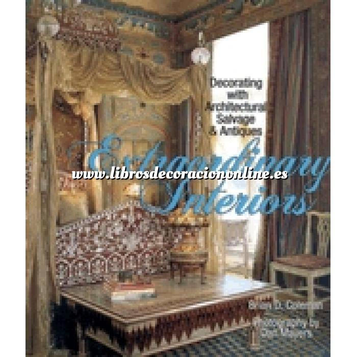 Imagen Estilo americano Extraordinary Interiors: Decorating with Architectural Salvage & Antiques