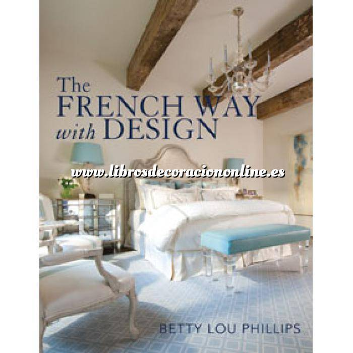 Imagen Estilo francés French Way with Design