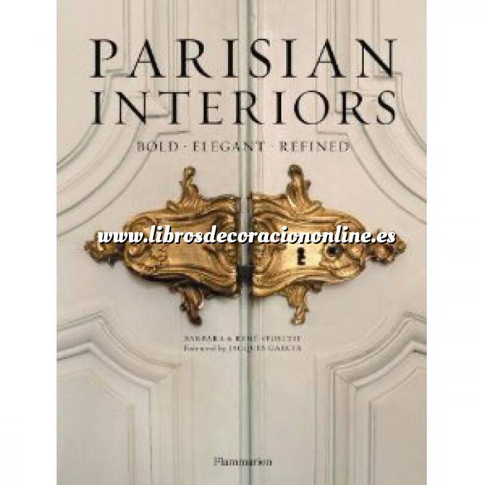 Imagen Estilo francés Parisian interiors. Bold, elegance, refined