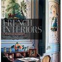 Estilo francés - French interiors. the art of elegance
