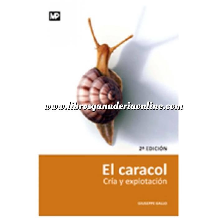 Imagen Helicicultura El caracol. Cría y explotación