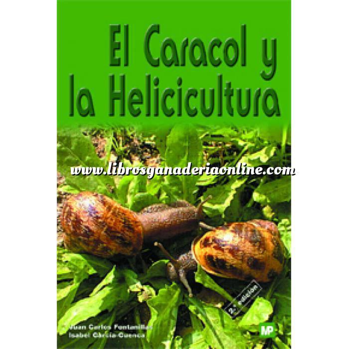 Imagen Helicicultura El caracol y la Helicicultura