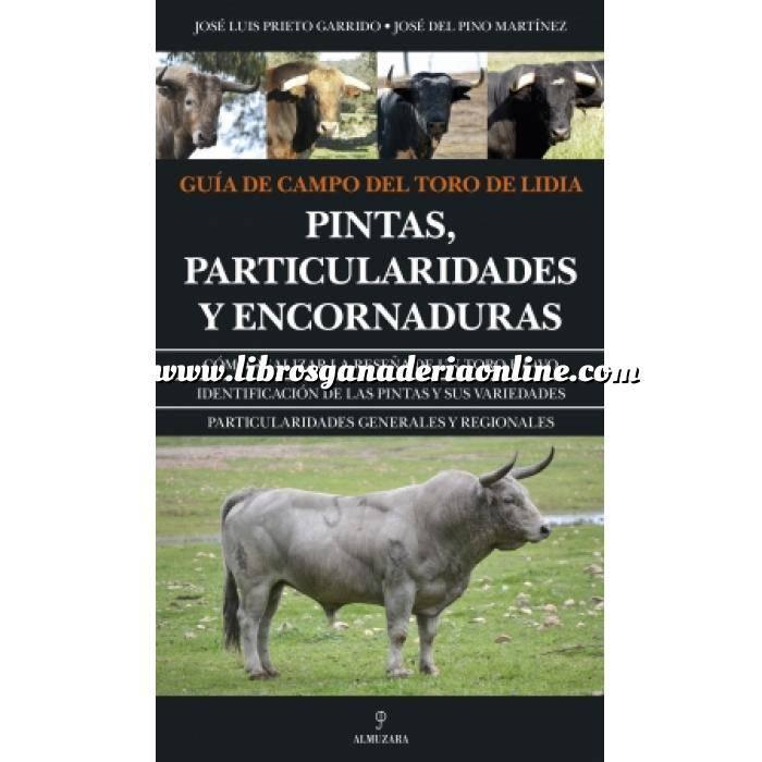 Imagen Toros y Tauromaquia Guía de campo del toro de lidia. Pintas,particularidades y encornaduras
