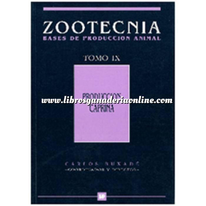 Imagen Zootecnia Producción caprina. Tomo IX. Zootecnia bases de producción animal.