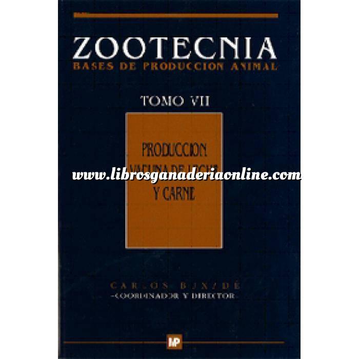 Imagen Zootecnia Producción vacuna de leche y carne. Zootecnia Tomo VII