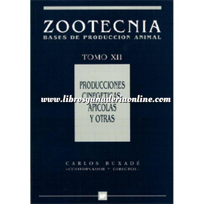 Imagen Zootecnia Producciones cinegéticas, apícolas y otras. Zootecnia Tomo XII