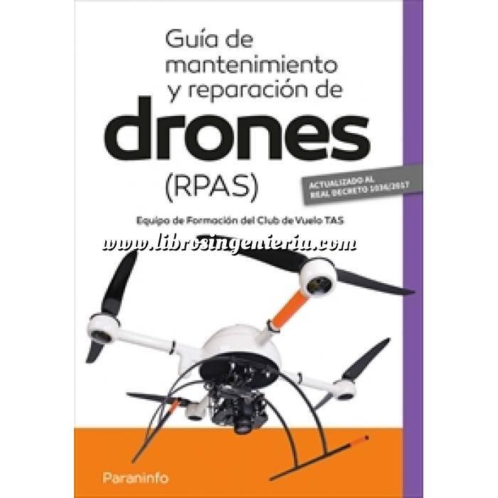 Imagen Aeronáutica Guía de mantenimiento y reparación de drones RPAS