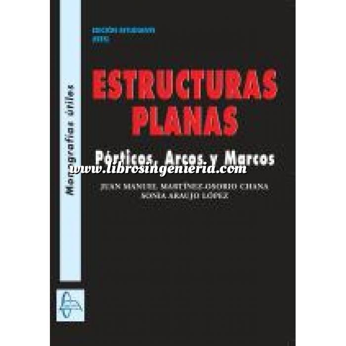Imagen Arcos, bóvedas y cúpulas Estructuras planas.Pórticos,Arcos y Marcos