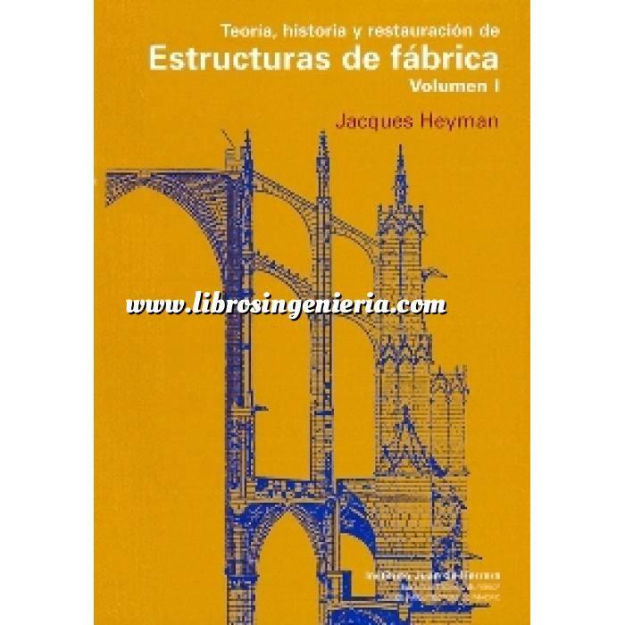 Imagen Arcos, bóvedas y cúpulas Teoría, historia y restauración de estructuras de fábrica (vol. 1)