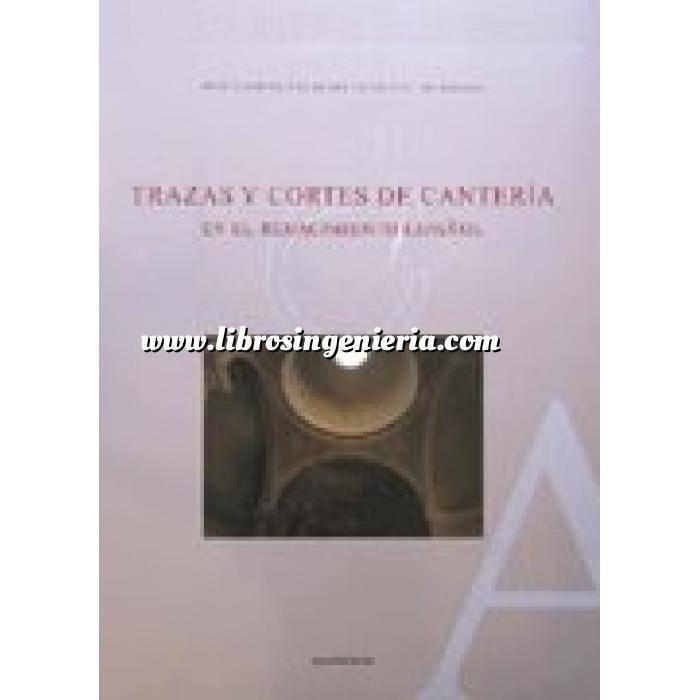 Imagen Arcos, bóvedas y cúpulas Trazas y cortes de cantería en el Renacimiento Español