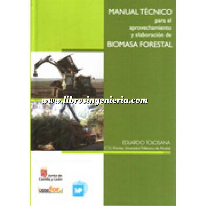 Imagen Biomasa Manual técnico para el aprovechamiento y elaboración de biomasa forestal