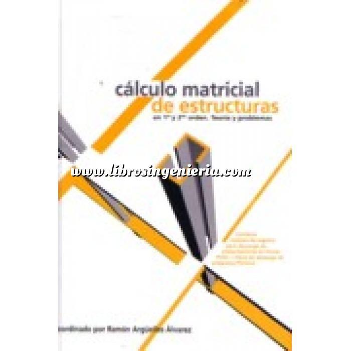 Imagen Cálculo de estructuras Cálculo matricial de estructuras en 1º y 2º orden teoria y problemas