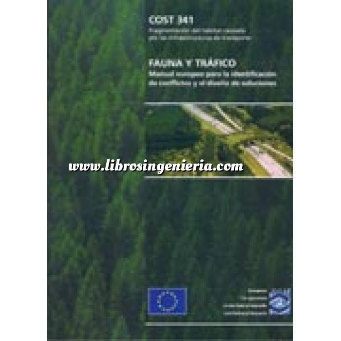 Imagen Carreteras COST 341.Fauna y trafico.Manual europeo para la identificación de conflictos y el diseño de soluciones