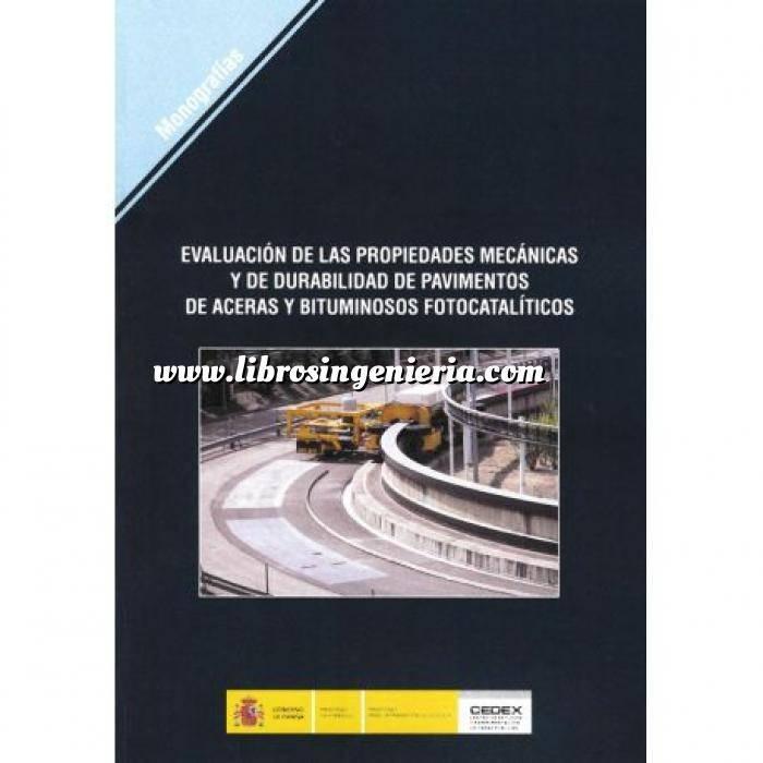 Imagen Carreteras Evaluación de las propiedades mecanicas y de durabilidad de pavimentos de aceras y bituminosos fotocatailiticos