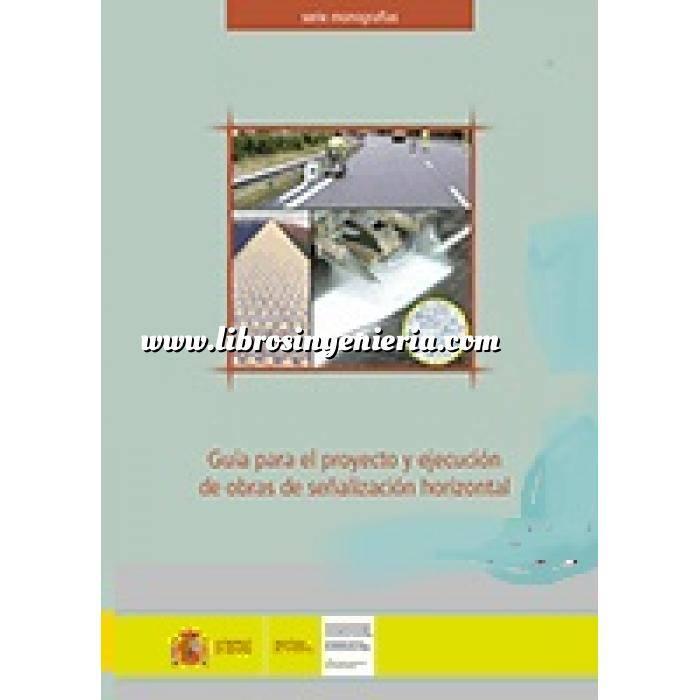 Imagen Carreteras Guía para el proyecto y ejecución de obras de señalización horizontal