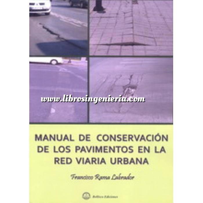 Imagen Carreteras Manual de conservación de los pavimentos en la red viaria urbana
