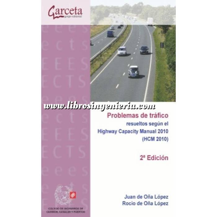 Imagen Carreteras Problemas de tráfico resueltos según el Highway Capacity Manual 2010