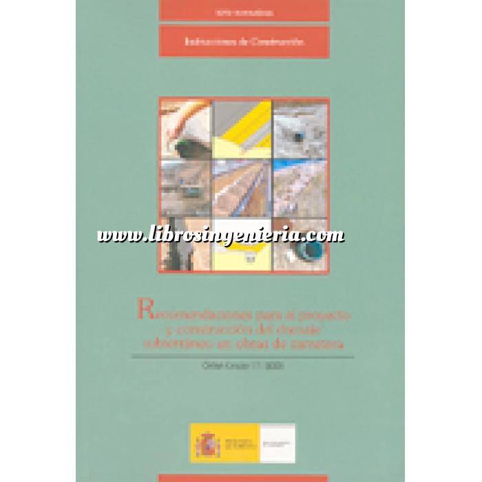 Imagen Carreteras Recomendaciones para el proyecto y construcción del drenaje subterráneo en obras de carretera : Orden circular 17/2003