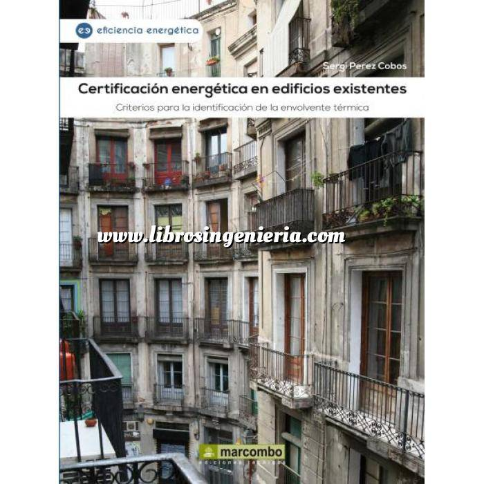 Imagen Certificación y Eficiencia energética Certificación energética en edificios existentes.Criterios para la identificación de la envolvente térmica