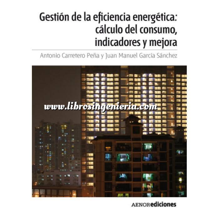 Imagen Certificación y Eficiencia energética Gestión de la eficiencia energética: cálculo del consumo, indicadores y mejora
