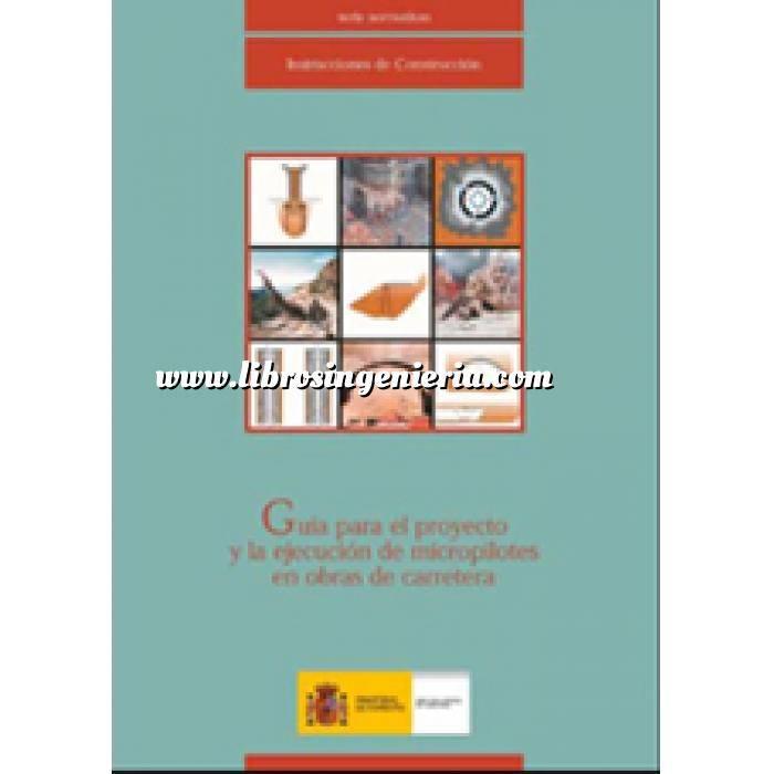 Imagen Cimentaciones Guía para el proyecto y la ejecución de micropilotes en obras de carretera
