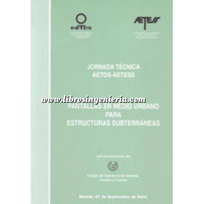 Imagen Cimentaciones Jornada Técnica AETOS-AETESS: Pantallas en medio urbano para estructuras subterráneas.
