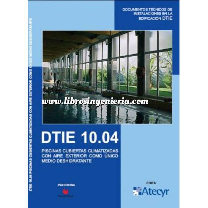 Imagen Climatización, calefacción, refrigeración y aire DTIE 10.04: Piscinas cubiertas climatizadas con aire exterior como único medio deshidratante