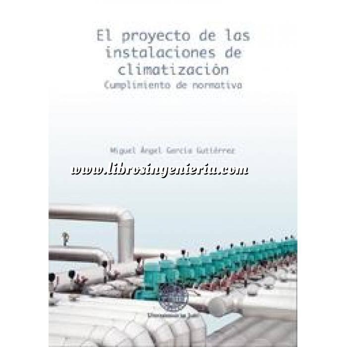 Imagen Climatización, calefacción, refrigeración y aire El proyecto de las instalaciones de climatización. Cumplimiento de normativa
