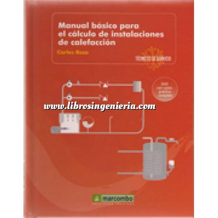 Imagen Climatización, calefacción, refrigeración y aire Manual básico para el cálculo instalaciones de calefacción