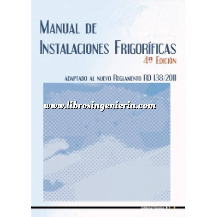 Imagen Climatización, calefacción, refrigeración y aire Manual de instalaciones frigoríficas