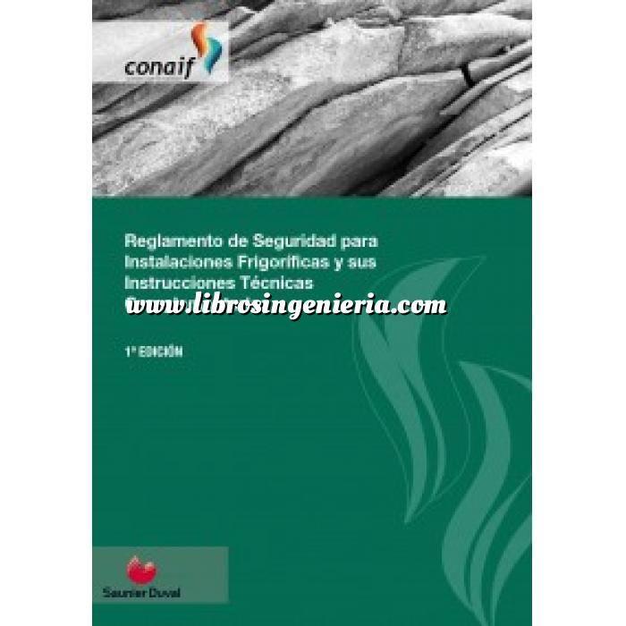 Imagen Climatización, calefacción, refrigeración y aire Reglamento de Seguridad para Instalaciones Frigoríficas y sus Instrucciones Técnicas Complementarias