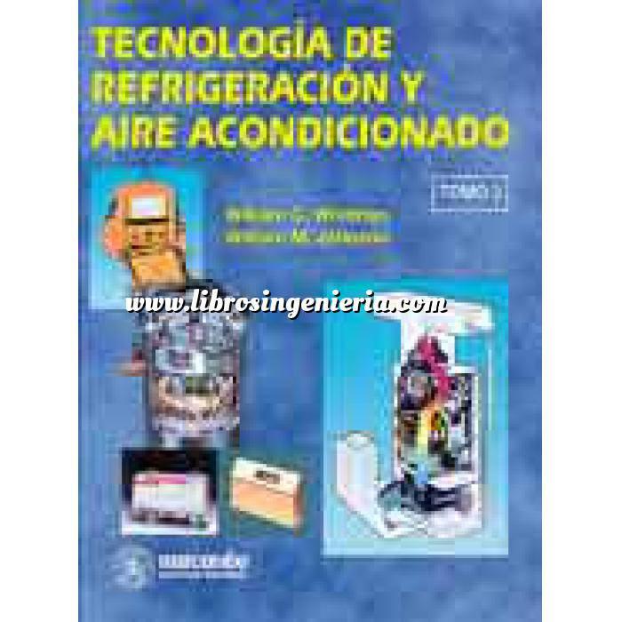 Imagen Climatización, calefacción, refrigeración y aire Tecnologia de refrigeración y  aire acondicionado. Tomo III