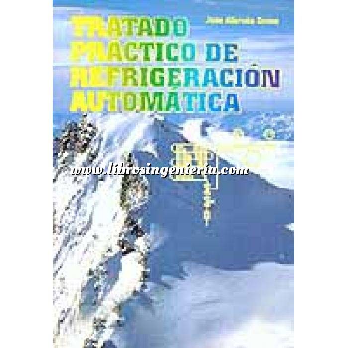 Imagen Climatización, calefacción, refrigeración y aire Tratado práctico de refrigeración automática