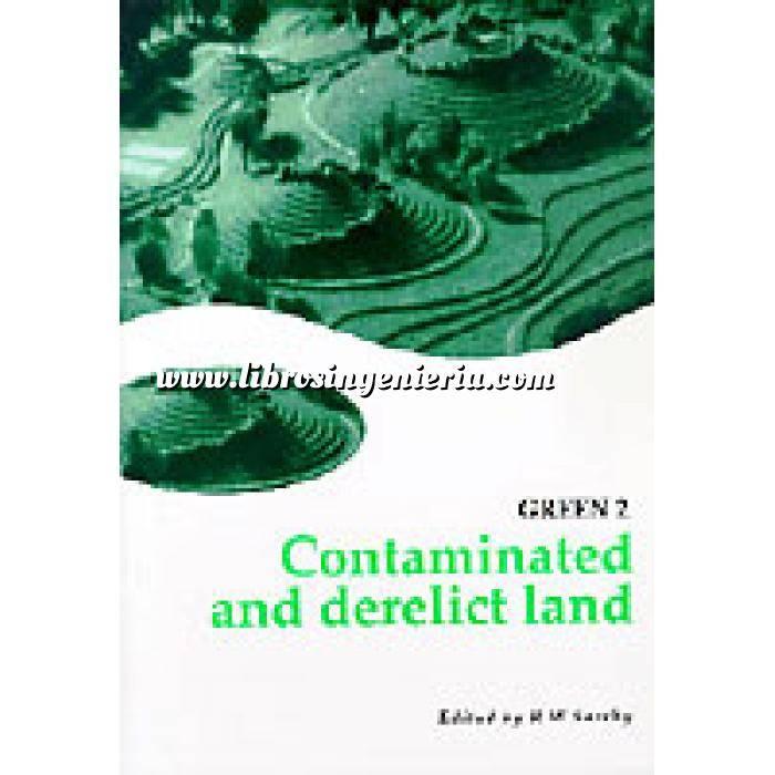 Imagen Contaminación ambiental GREEN 2: Contaminated and derelict land