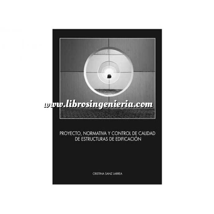 Imagen Control de calidad Proyecto,normativa y control de calidad de estructuras de edificación